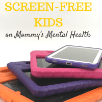 The Surprising Effects of Screen-Free Kids on Mommy's Mental Health