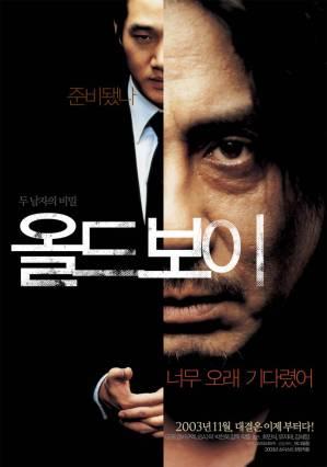 Old boy (directed by Park Chan-wook, based on the Japanese manga by Nobuaki Minegishi & Garon Tsuchiya & starring Choi Min-sik & Yoo Ji-tae )