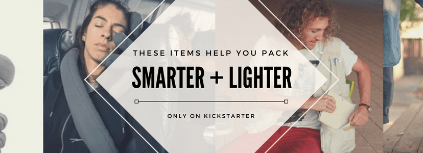 travel tips, pack smarter, travel light, kickstarter, travel tips