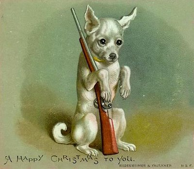 Weird 1895 Christmas Card Chihuaha With A Rifle Boing Boing