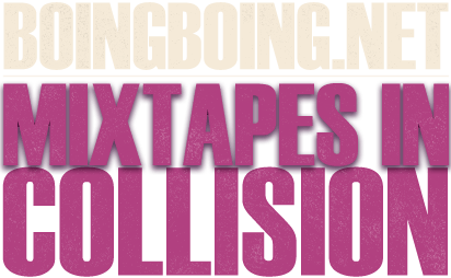 MIXTAPES IN COLLISION