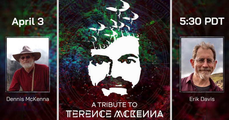 A virtual fireside chat with Erik Davis, Dennis McKenna, and the premiere of a never-released Terence...