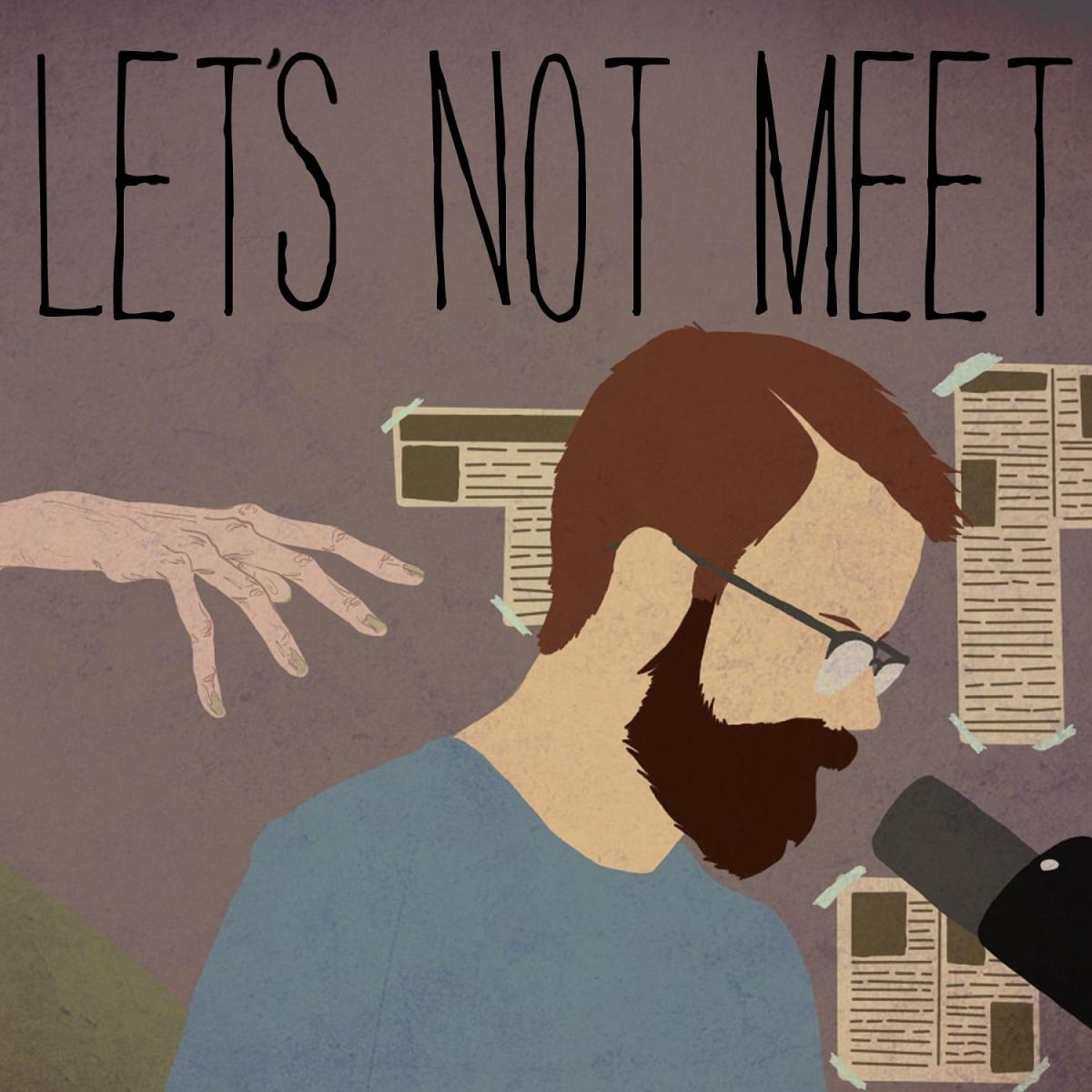 Let's Not Meet is a true horror podcast   Boing Boing