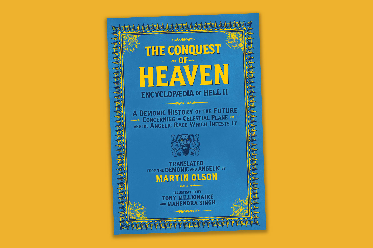 """Read these exclusive excerpts from Martin Olson's """"The Conquest of Heaven: Encyclopaedia of Hell ll"""""""