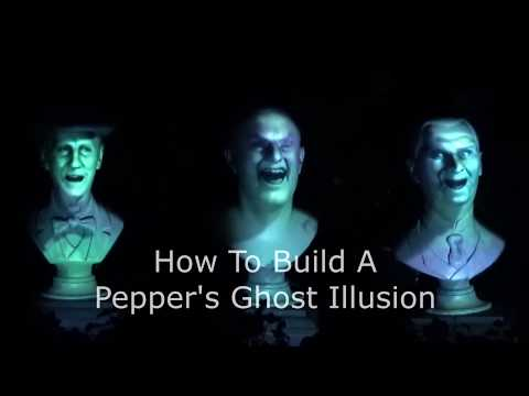 How to build your own Pepper's Ghost illusion