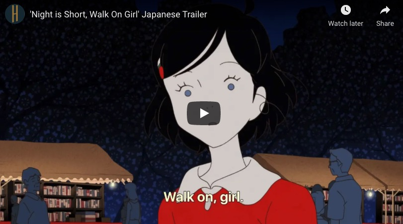 The Night is Short, Walk on Girl is an anime about a psychedelic night in Kyoto
