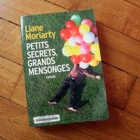 Petits secrets, grands mensonges de Liane Moriarty - Les joies de la vie de banlieue