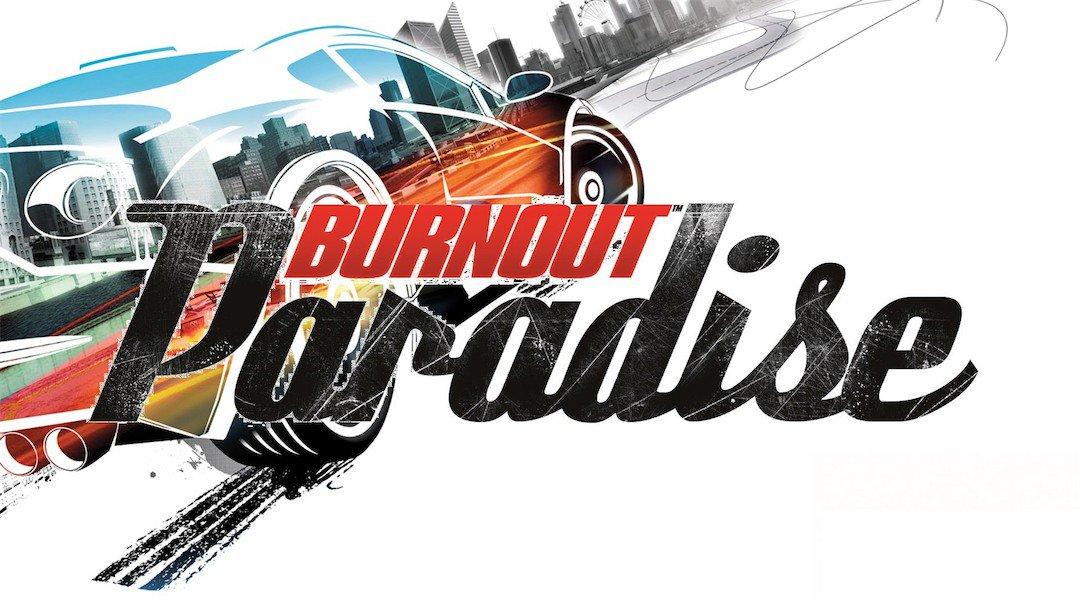 Burnout Paradise Remastered : Un trailer qui ravira les fans