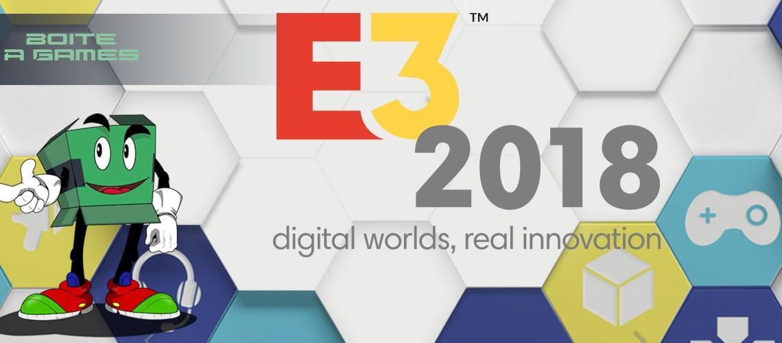 Dossier : E3 2018