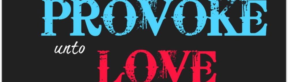 provoke love