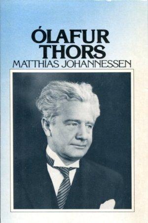 Ólafur Thors ævi og sögur