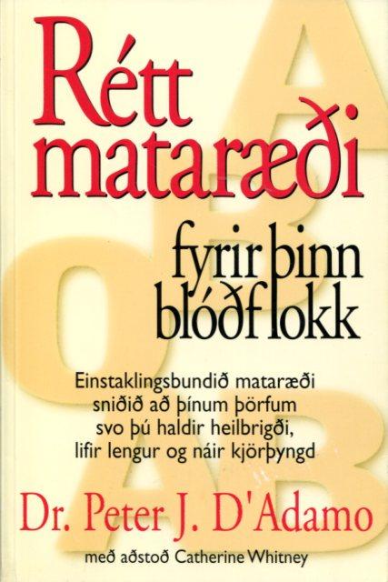 Rétt mataræði fyrir þinn blóðflokk forsíða