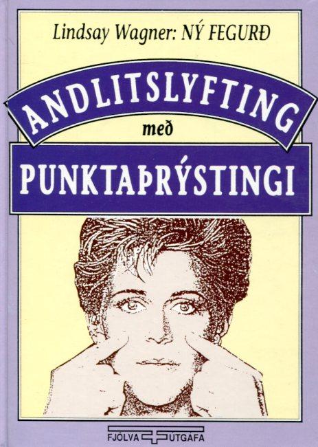 Andlitslyfting með pumktaþrýsting - Lindsay Wagner