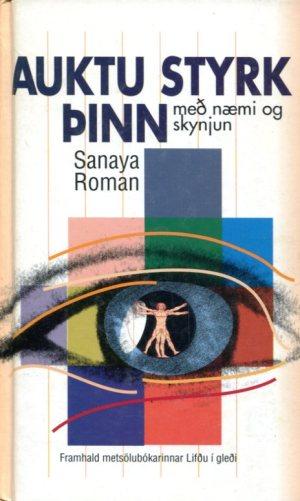Auktu styrk þinn með næmi og skynjun - Sanaya Roman