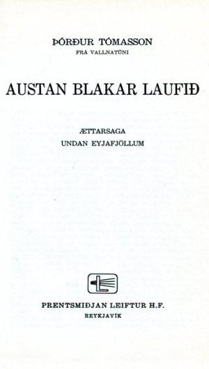 Austan blakar laufið - Ættarsaga undan Eyjafjöllum -Þórður Tómsson