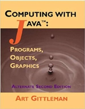 Computing with java, Programs Objects Graphics
