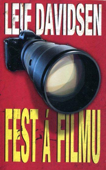 Fest á filmu - Leif Davidsen