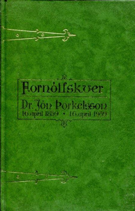 Fornólfskver - Dr. Jón Þorkelsson