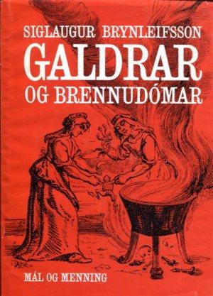 Galdrar og brennudómar - Sigurlaugur Brynleifsson