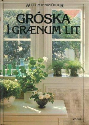 Gróska í grænum lit
