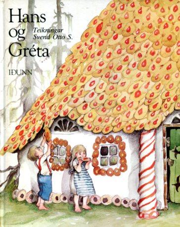 Hans og Gréta - Svend Otto S teikningar