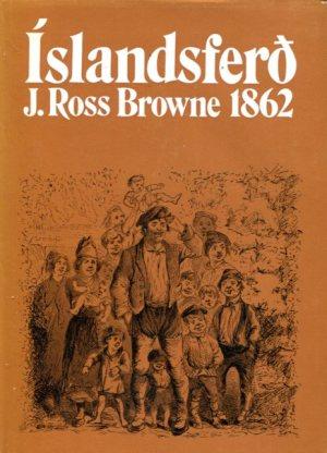 Íslandsferð J Ross Browne 1862