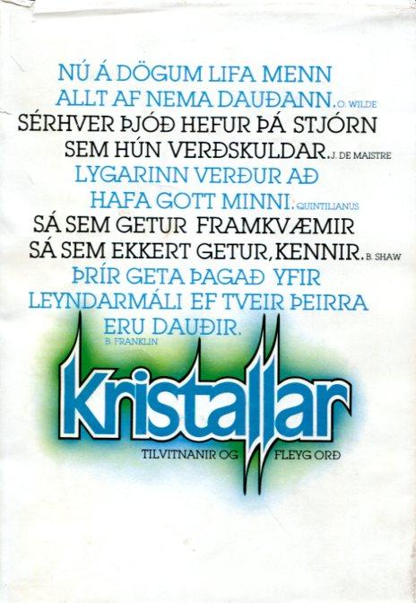 Kristallar tilvitnanir og fleyg orð