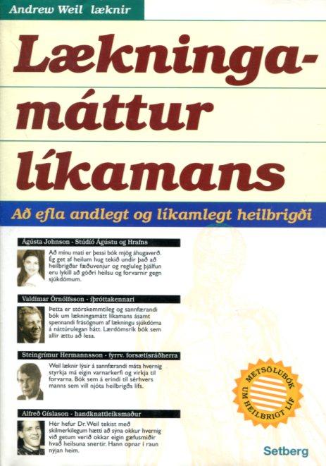 Lækningamáttur líkamans - Andrew Weil læknir