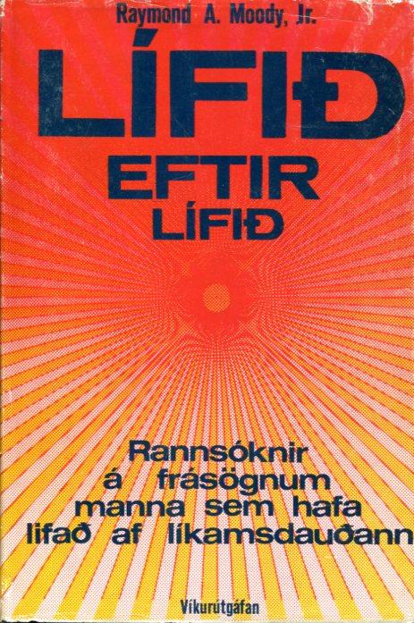 Lífið eftir lífið - Raymond A Moody