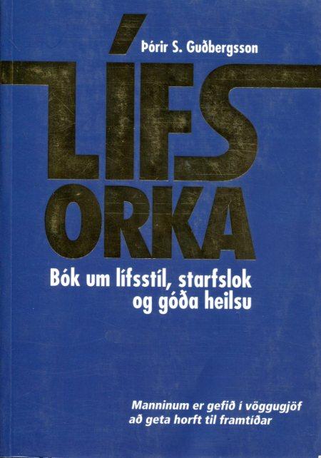 Lífsorka - Þórir S Guðbergsson