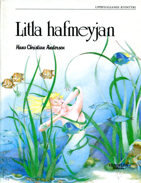 Litla hafmeyjan - H C Andersen
