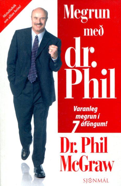 Megrun með dr Phil - Dr Phil McGraw
