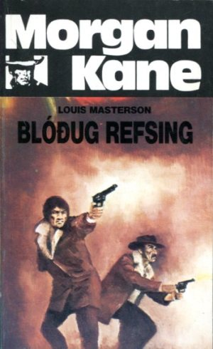 Morgan Kane - Blóðug refsing bók 64