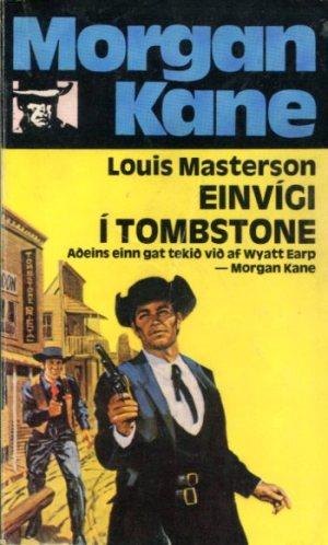 Morgan Kane - Einvígi í Tombstone bók 23