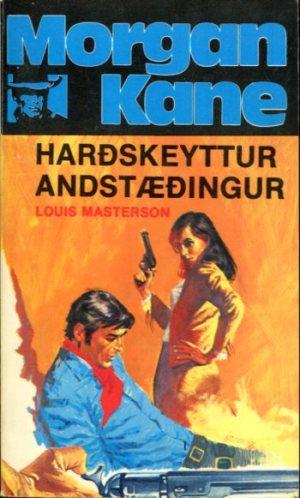 Morgan Kane - Harðskeyttur andstæðingur bók 50