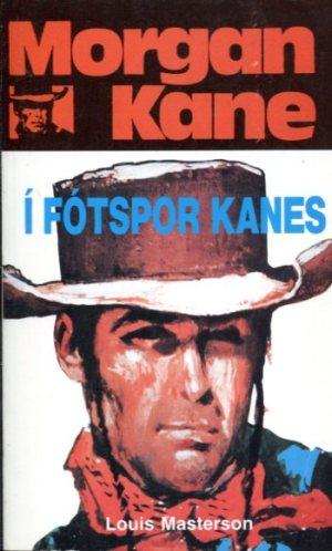 Morgan Kane - Í fótspor Kanes bók 74