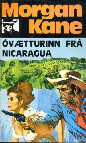 Morgan Kane - Óvætturinn frá Nicaragua bók 34