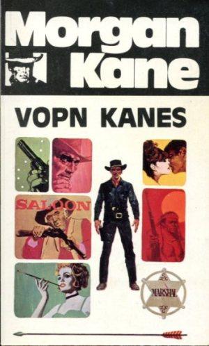 Morgan Kane - Vopn Kanes bók 47