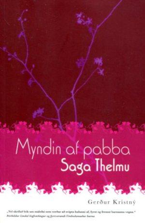 Myndin af pabba Saga Thelmu - Gerður Kristný - kilja