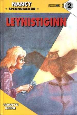 Nancy og leynistiginn | Carolyn Keene