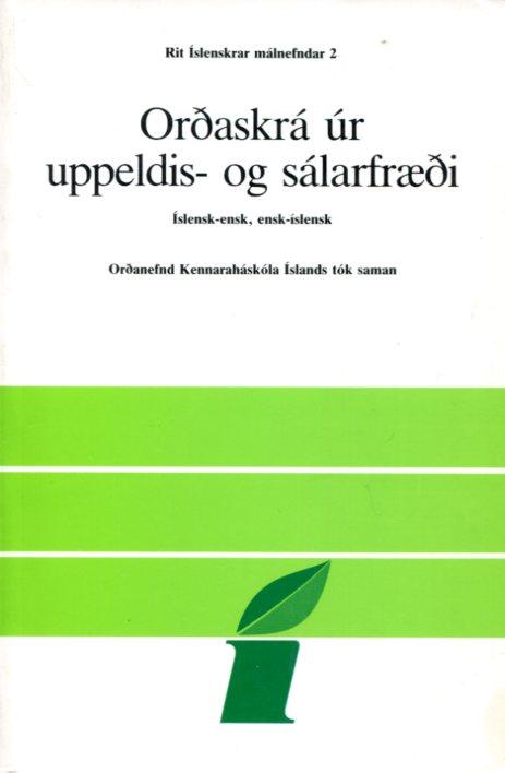 Orðaskrá úr uppeldis- og sálarfræði - Rit íslenskrar málnefndar
