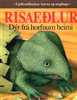 Risaeðlur dýr frá horfnum heimi - Fjölfræðibækur