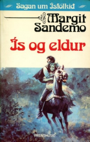 Sagan um Ísfólkið - Ís og eldur bók 28 - Margit Sanemo