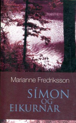 Símon og eikkurnar - Marianne Fredriksson