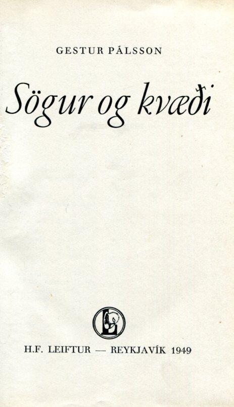 Sögur og kvæði - Gestur Pálsson - Leiftur 1949