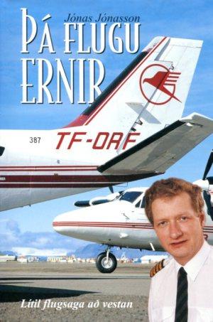 Þá flugu Ernir, Hörður Guðmundsson -Jónas Jónasson