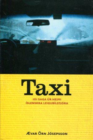 Taxi 101 saga úr heimi íslenskra leigubílstjóra - Ævar Örn Jósepsson