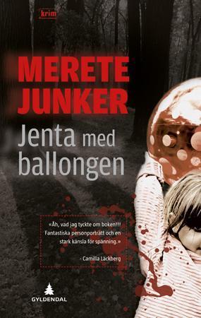 """""""Jenta med ballongen - kriminalroman"""" av Merete Junker"""