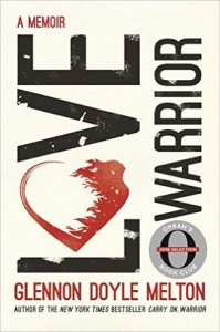 Love warrior-Glennon Doyle Melton-bokvår
