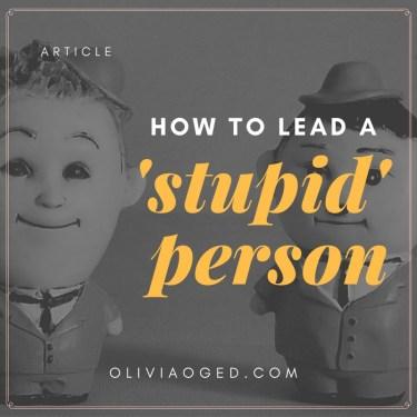 lead-a-stupid-person-social-media